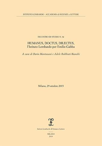 Visualizza Humanus, doctus, dilectus, l'Istituto Lombardo per Emilio Gabba