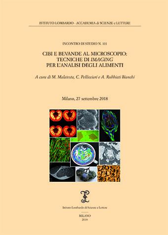 Visualizza Cibi e bevande al microscopio: tecniche di imaging per l'analisi degli alimenti