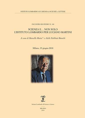Visualizza Scienza e... non solo. L'Istituto Lombardo per Luciano Martini